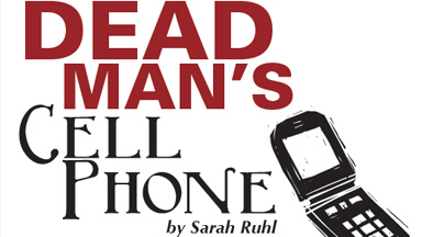 "Review:  ""Dead Man's Cell Phone"""
