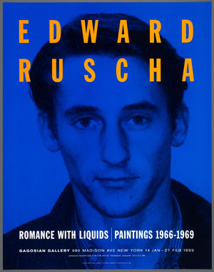 Promotional poster for the exhibition Romance with Liquids: Paintings, 1966–1969 at the Gagosian Gallery in 1993. Image courtesy of the Harry Ransom Center.