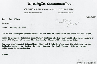 Gone With The Wind producer David O. Selznick's Jan. 4, 1937, memo to Daniel O'Shea, noting that Clark Gable, Gary Cooper and Errol Flynn are top choices for role of Rhett. Image courtesy Harry Ransom Center.