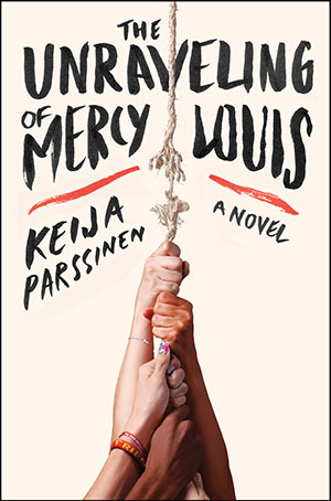 Tarra-Parssinen--Unraveling-of-Mercy-Louis-hc-c